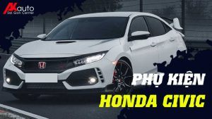 Phụ kiện - Đồ chơi Honda Civic