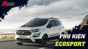 Phụ kiện - Đồ chơi Ford Ecosport