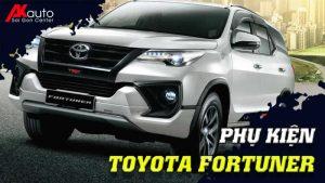 Phụ kiện - Đồ chơi Toyota Fortuner