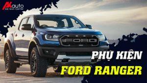 Phụ kiện - Đồ chơi Ford Ranger
