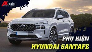 Phụ kiện - Đồ chơi Hyundai Santafe